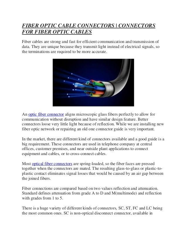 FIBER OPTIC CABLE CONNECTORS   CONNECTORS FOR FIBER OPTIC CABLES