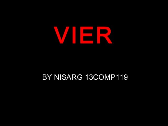 VIER BY NISARG 13COMP119