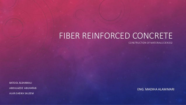 thesis on fiber reinforced concrete Pdf university of oklahoma fiber-reinforced concrete and bridge fiber-reinforced concrete and bridge deck cracking a thesis 22 fiber-reinforced concrete of.