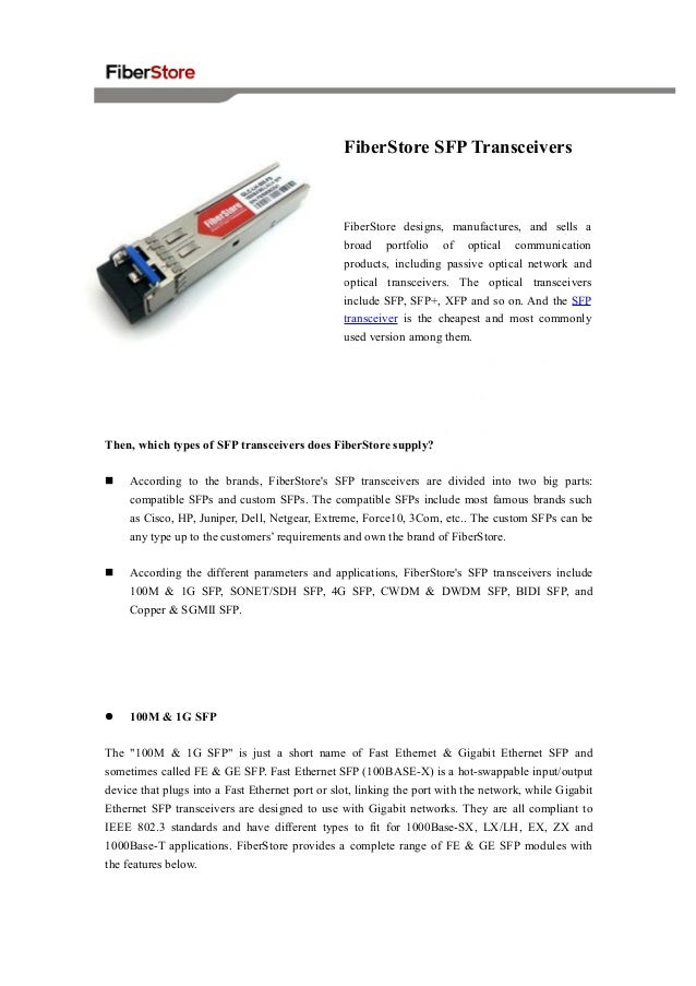 FiberStore SFP Transceivers  FiberStore designs, manufactures, and sells a broad  portfolio  of  optical  communication  p...