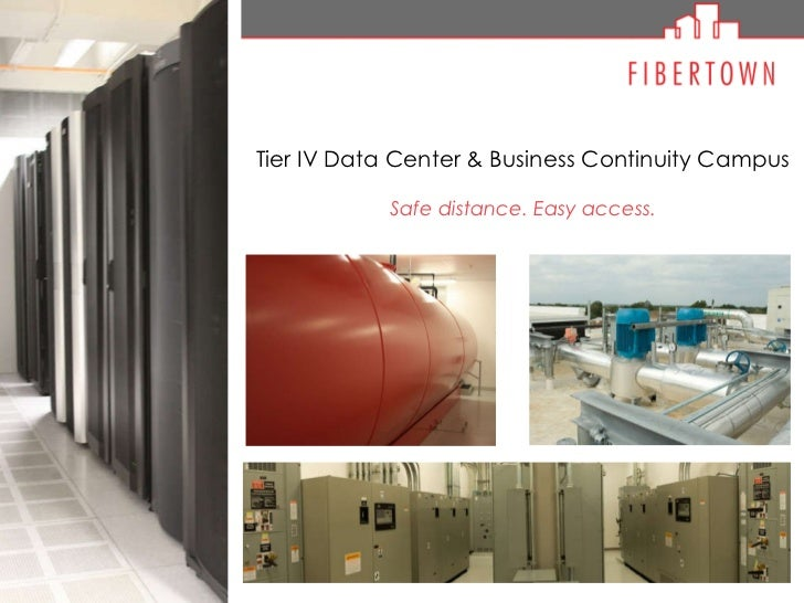 Tier IV Data Center & Business Continuity Campus Safe distance. Easy access.