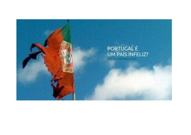 FIB Felicidade Interna Bruta: Portugal é um País Infeliz? Tags: felicidade, FIB Felicidade Interna Bruta, portugal, portug...