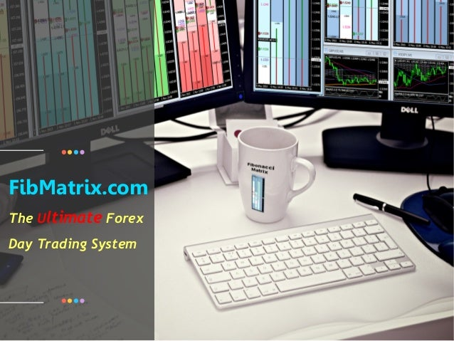 FibMatrix.com The Ultimate Forex Day Trading System