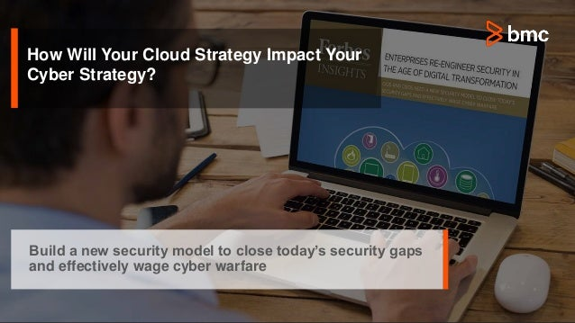 How Will Your Cloud Strategy Impact Your Cyber Strategy? Build a new security model to close today's security gaps and eff...