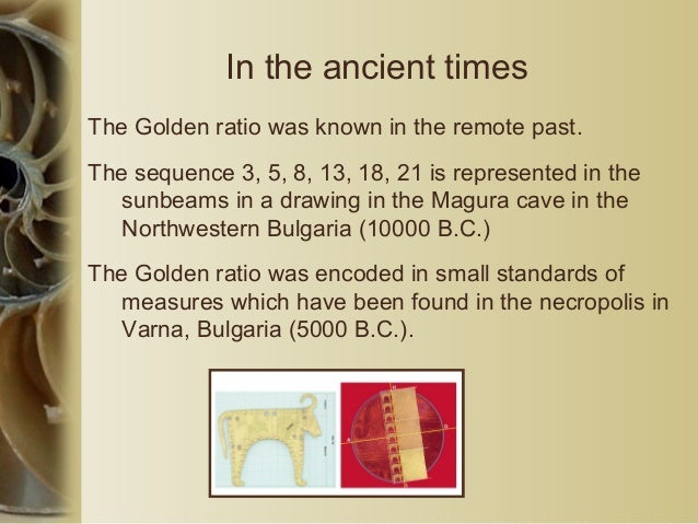 Harmony In the past, architects, painters and theorists often considered the Golden ratio to be an ideal expression of bea...