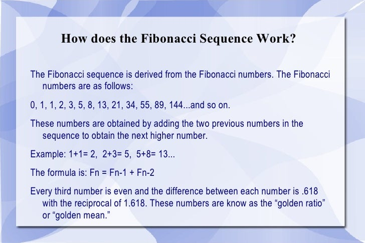 the fibonacci numbers The fibonacci sequence is, by definition, the integer sequence in which every  number after the first two is the sum of the two preceding.
