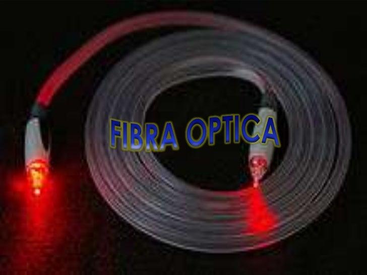 FIBRA OPTICA<br />