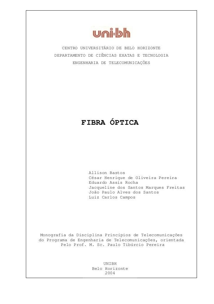 CENTRO UNIVERSITÁRIO DE BELO HORIZONTE      DEPARTAMENTO DE CIÊNCIAS EXATAS E TECNOLOGIA             ENGENHARIA DE TELECOM...