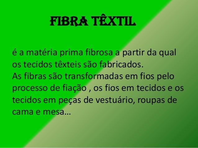 Fibra têxtilé a matéria prima fibrosa a partir da qualos tecidos têxteis são fabricados.As fibras são transformadas em fio...