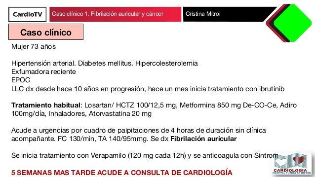 Caso clínico 1. Fibrilacion auricular y cáncer Slide 2