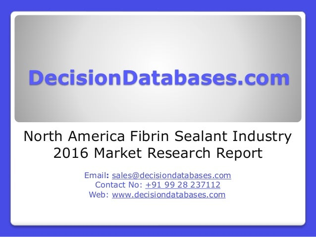 Fibrin Sealant Market Research Report: North America