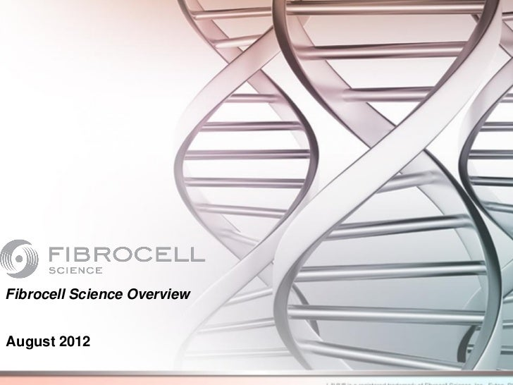 Fibrocell Science OverviewAugust 2012