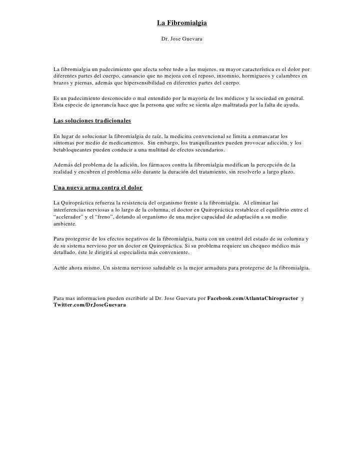 La Fibromialgia                                                Dr. Jose Guevara     La fibromialgia un padecimiento que af...