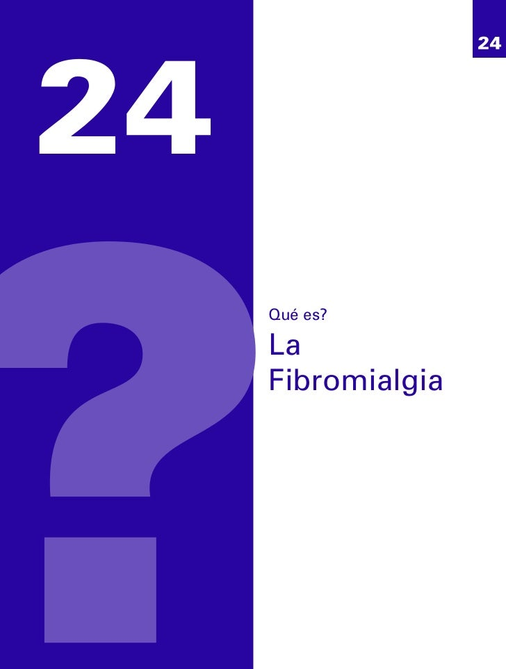 24     Qué es?     La     Fibromialgia