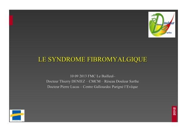 Nociceptive Fonctionnelle Neuropathique Treede et al, 2008 Arthrose   Fibromyalgie   Polyneuropathie diabétique  Haanpa...