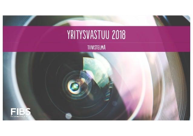 yritysvastuu 2018 TIIVISTELMÄ
