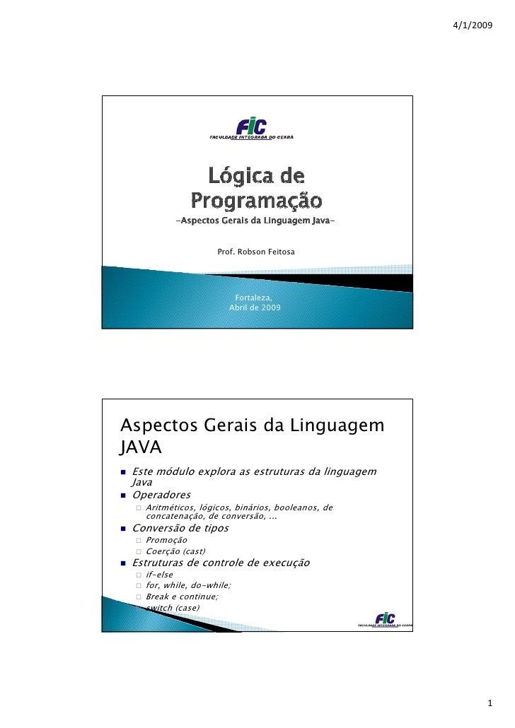 4/1/2009               -Aspectos Gerais da Linguagem Java-                                         Java-                  ...
