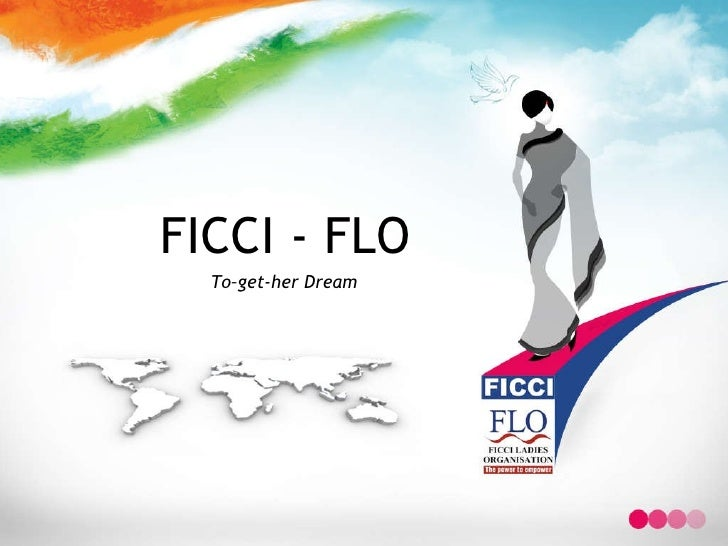 FICCI - FLO To–get-her Dream