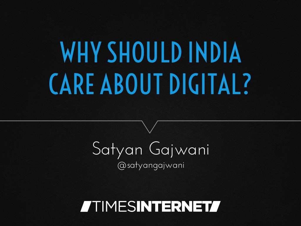 Why should India care about digital?