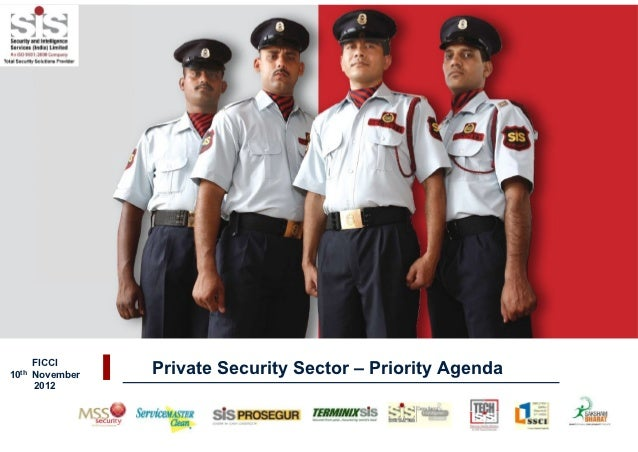 FICCI10th   November   Private Security Sector – Priority Agenda       2012