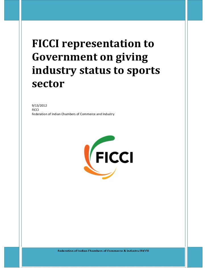 FICCI representation to Government on giving industry status to sports sectorFICCI representation toGovernment on givingin...