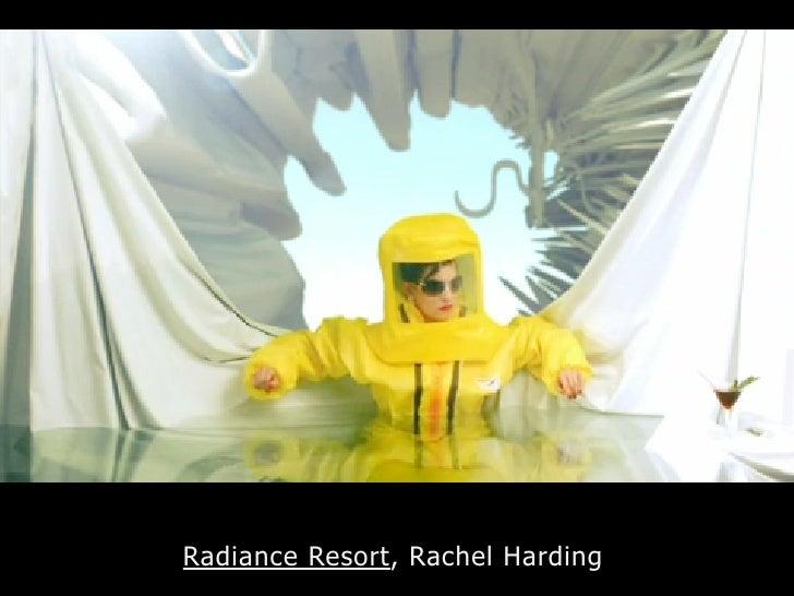 Radiance Resort, Rachel Harding