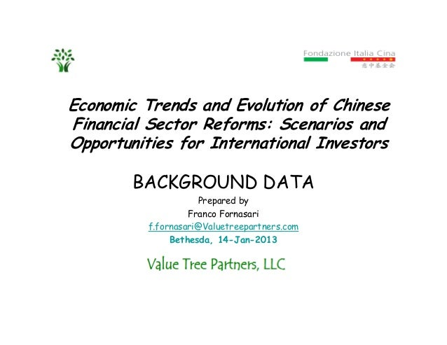 Economic Trends and Evolution of ChineseFinancial Sector Reforms: Scenarios andOpportunities for International InvestorsBA...