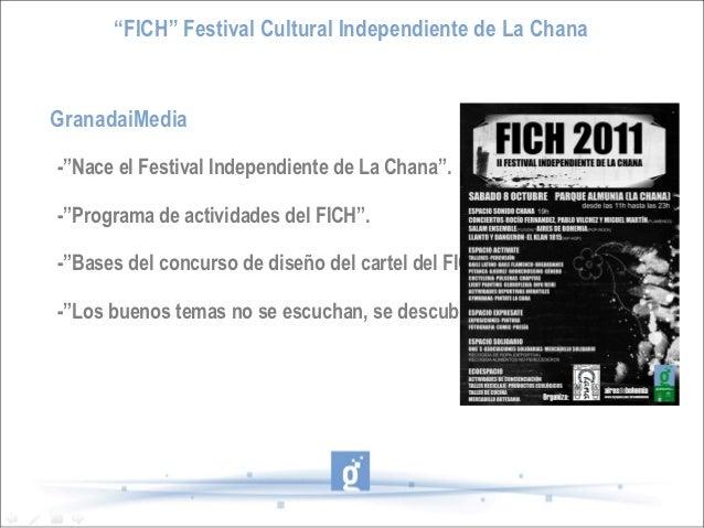 """FICH"" Festival Cultural Independiente de La ChanaGranadaiMedia-""Nace el Festival Independiente de La Chana"".-""Programa de..."