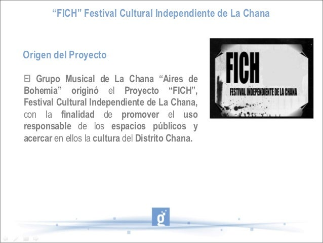 """FICH"" Festival Cultural Independiente de La ChanaOrigen del ProyectoEl Grupo Musical de La Chana ""Aires deBohemia"" origin..."
