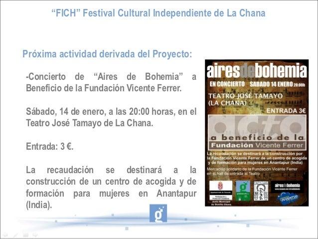 """""""FICH"""" Festival Cultural Independiente de La ChanaPróxima actividad derivada del Proyecto:-Concierto de """"Aires de Bohemia""""..."""