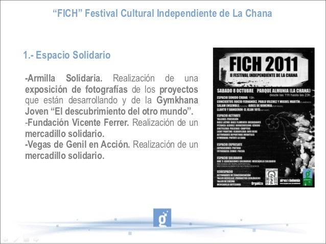 """""""FICH"""" Festival Cultural Independiente de La Chana1.- Espacio Solidario-Armilla Solidaria. Realización de unaexposición de..."""