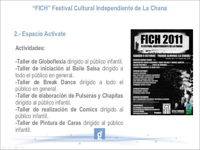 """""""FICH"""" Festival Cultural Independiente de La Chana2.- Espacio ActívateActividades:-Taller de Globoflexia dirigido al públi..."""