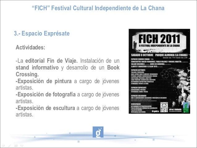 """""""FICH"""" Festival Cultural Independiente de La Chana3.- Espacio ExprésateActividades:-La editorial Fin de Viaje. Instalación..."""