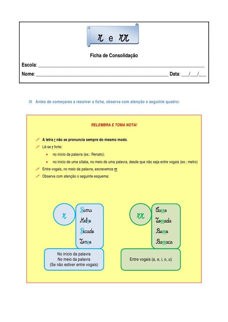 r e rr                                         Ficha de Consolidação Escola: _____________________________________________...