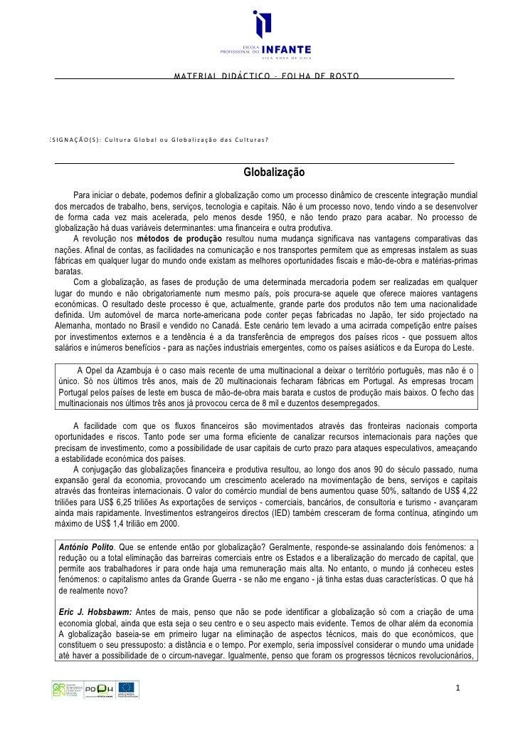 MATERIAL DIDÁCTICO – FOLHA DE ROSTO     | DESIGNAÇÃO(S): Cultura Global ou Globalização das Culturas?                     ...