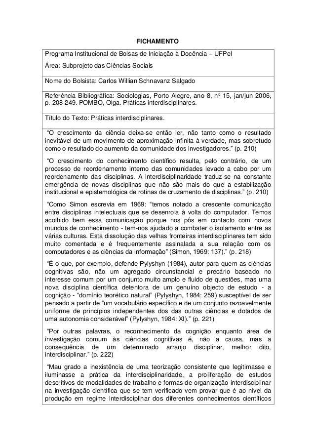 FICHAMENTO Programa Institucional de Bolsas de Iniciação à Docência – UFPel Área: Subprojeto das Ciências Sociais Nome do ...