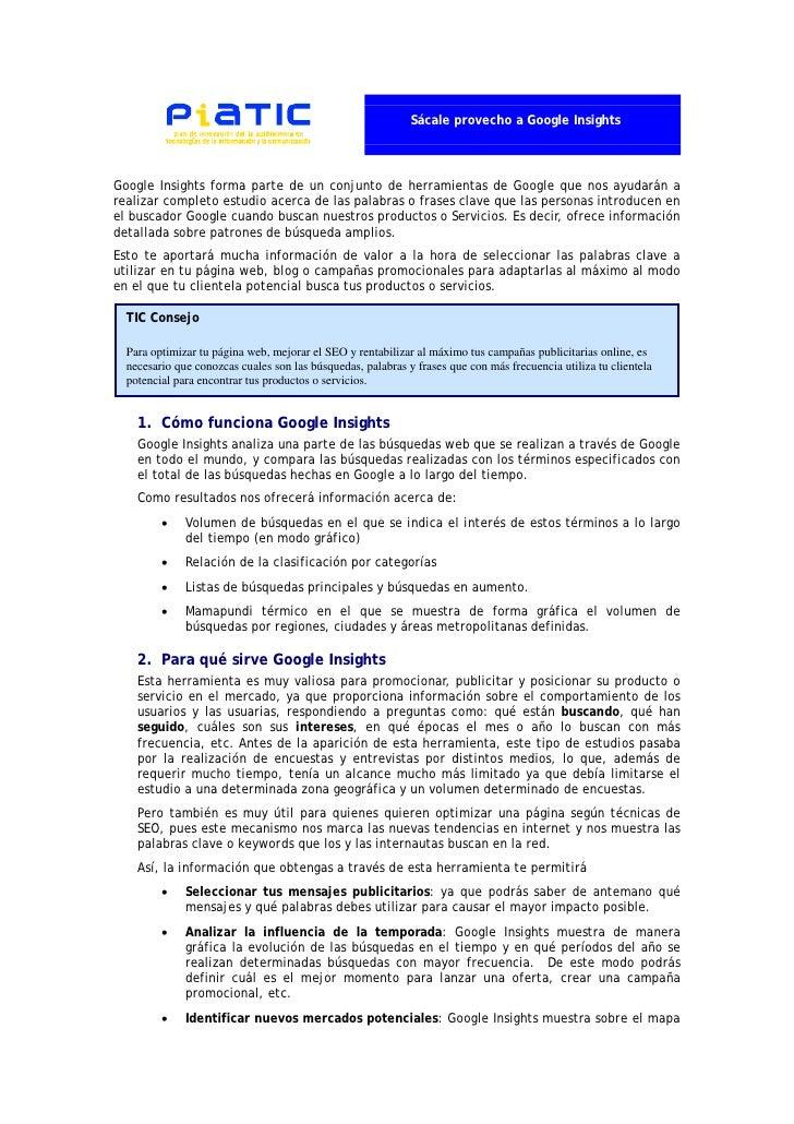 Sácale provecho a Google InsightsGoogle Insights forma parte de un conjunto de herramientas de Google que nos ayudarán are...