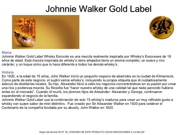 Johnnie Walker Gold Label Marca Johnnie Walker Gold Label Whisky Escocés es una mezcla realmente inspirada por Whisky's Es...