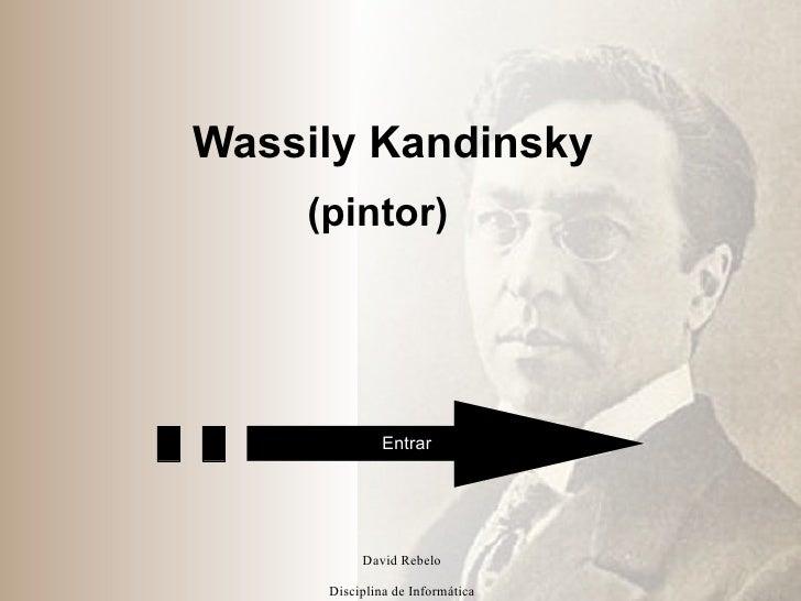 Wassily Kandinsky (pintor) Entrar