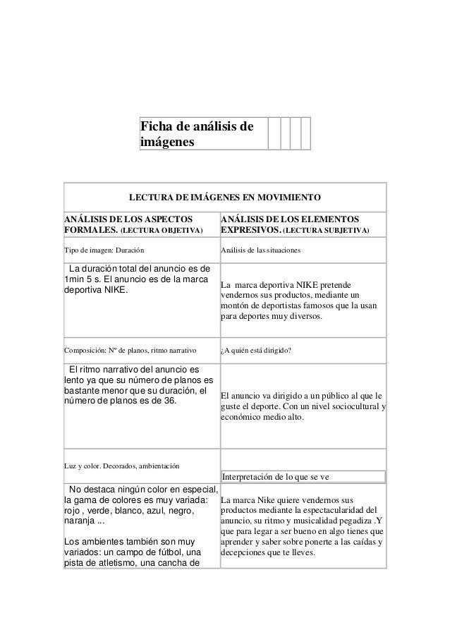 Ficha de análisis deimágenesLECTURA DE IMÁGENES EN MOVIMIENTOANÁLISIS DE LOS ASPECTOSFORMALES. (LECTURA OBJETIVA)ANÁLISIS ...