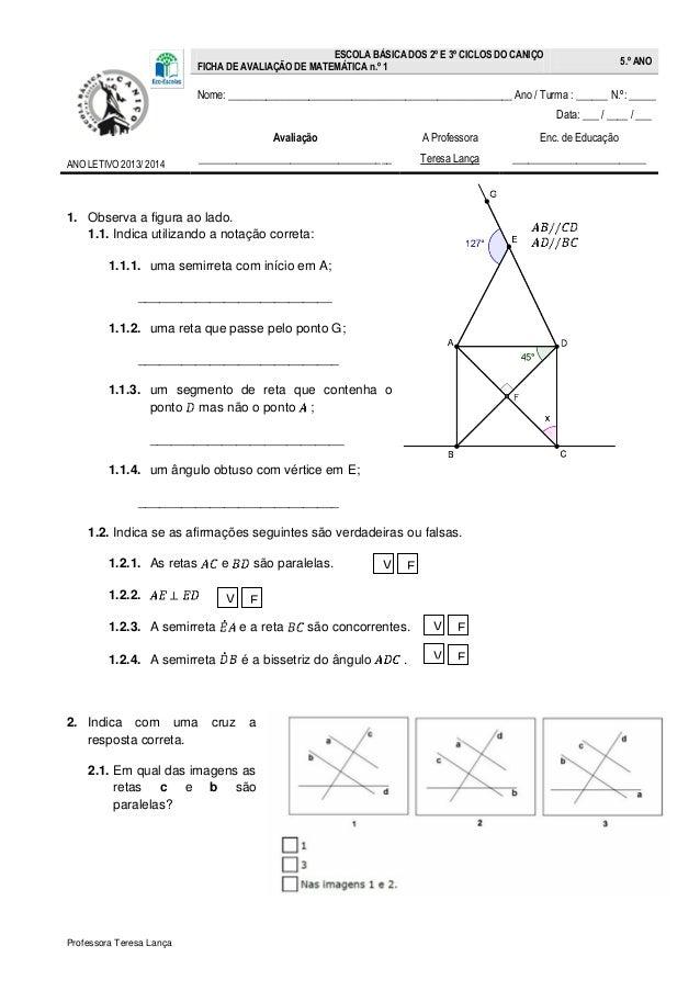 Professora Teresa Lança ESCOLA BÁSICA DOS 2º E 3º CICLOS DO CANIÇO FICHA DE AVALIAÇÃO DE MATEMÁTICA n.º 1 5.º ANO Nome: __...