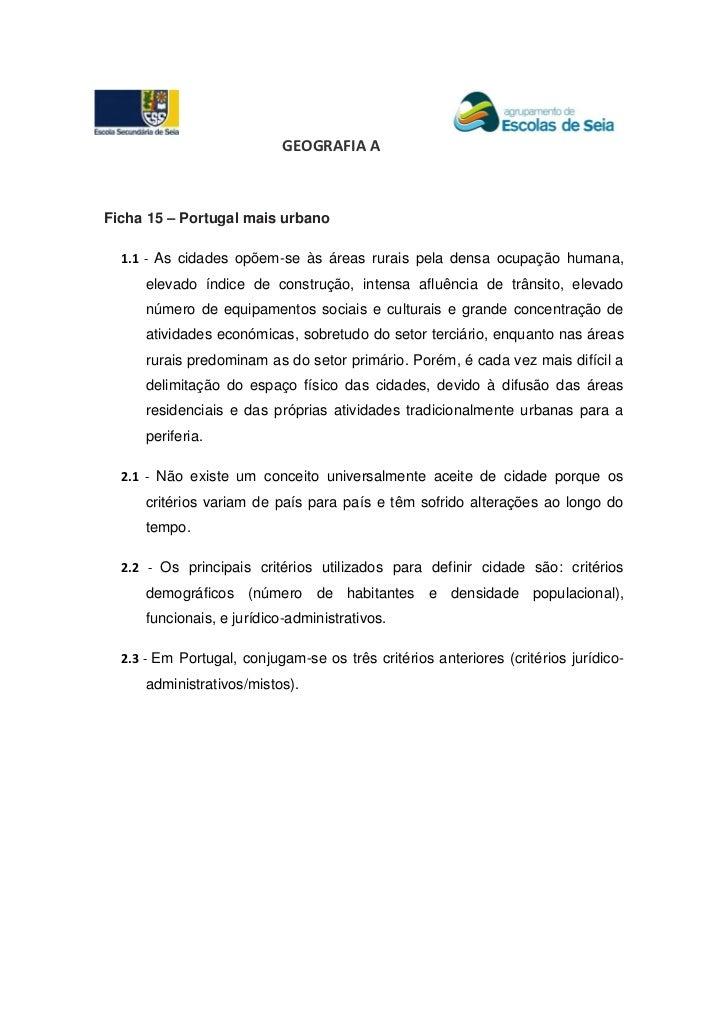 GEOGRAFIA AFicha 15 – Portugal mais urbano  1.1 - As cidades opõem-se às áreas rurais pela densa ocupação humana,     elev...