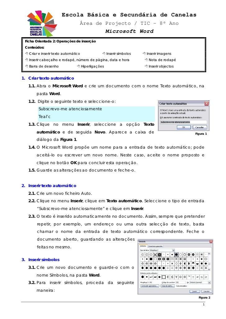 Escola Básica e Secundária de Canelas                                   Área de Projecto / TIC – 8º Ano                   ...