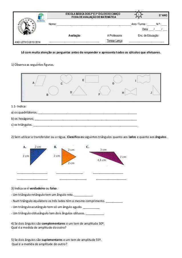 Lê com muita atenção as perguntas antes de responder e apresenta todos os cálculos que efetuares. 1) Observa as seguintes ...