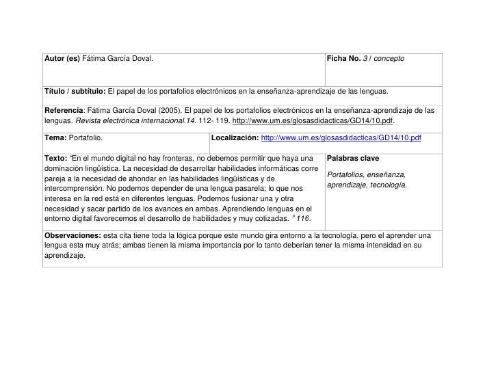 Autor (es) Fátima García Doval.Ficha No. 3 / concepto Título / subtítulo: El papel de los portafolios electrónicos en la e...