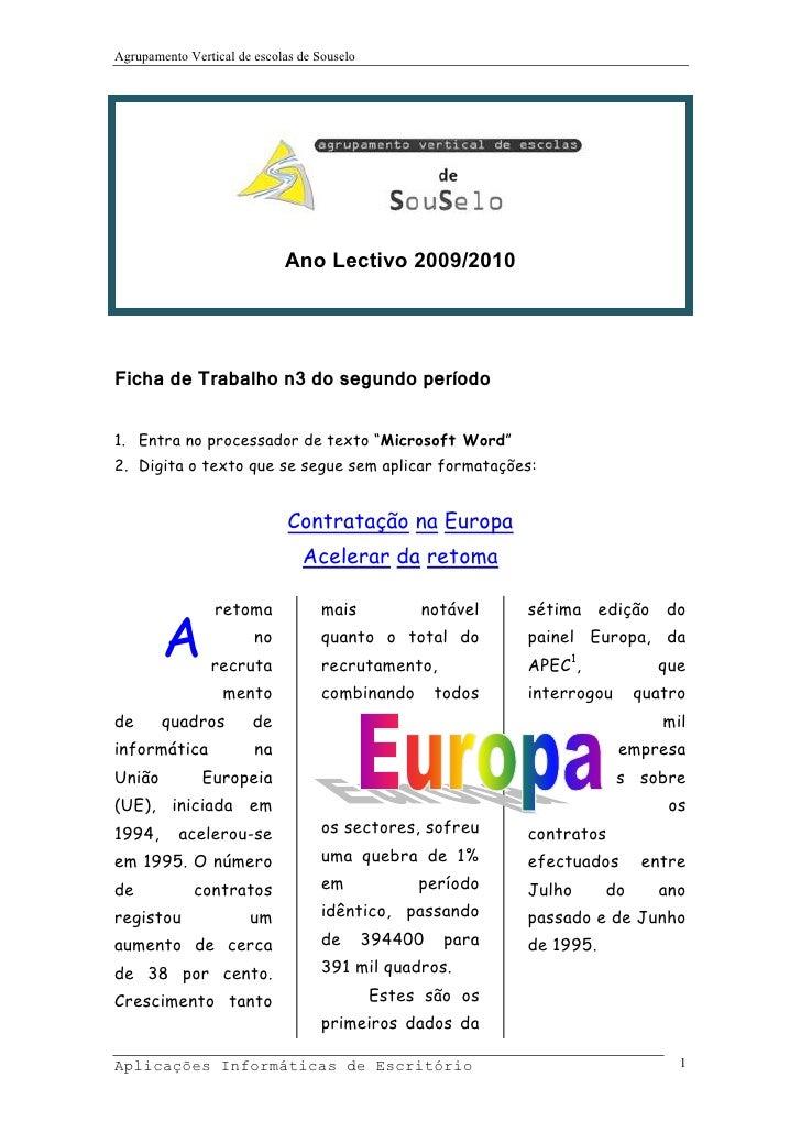 Agrupamento Vertical de escolas de Souselo                                  Ano Lectivo 2009/2010     Ficha de Trabalho n3...