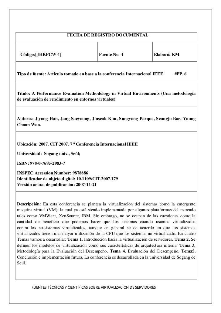 FECHA DE REGISTRO DOCUMENTALCódigo:[JHKPCW 4]Fuente No. 4 Elaboró: KMTipo de fuente: Articulo tomado en base a la conferen...