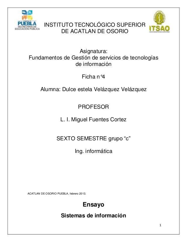 1INSTITUTO TECNOLÓGICO SUPERIORDE ACATLAN DE OSORIOAsignatura:Fundamentos de Gestión de servicios de tecnologíasde informa...