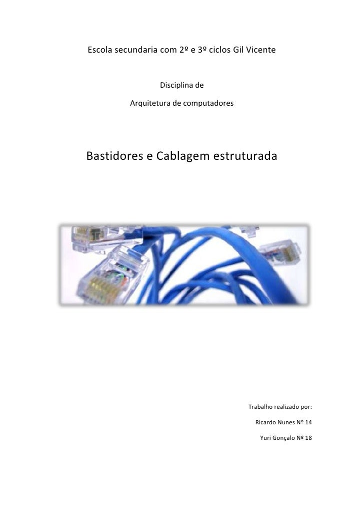 Escola secundaria com 2º e 3º ciclos Gil Vicente                  Disciplina de          Arquitetura de computadoresBastid...