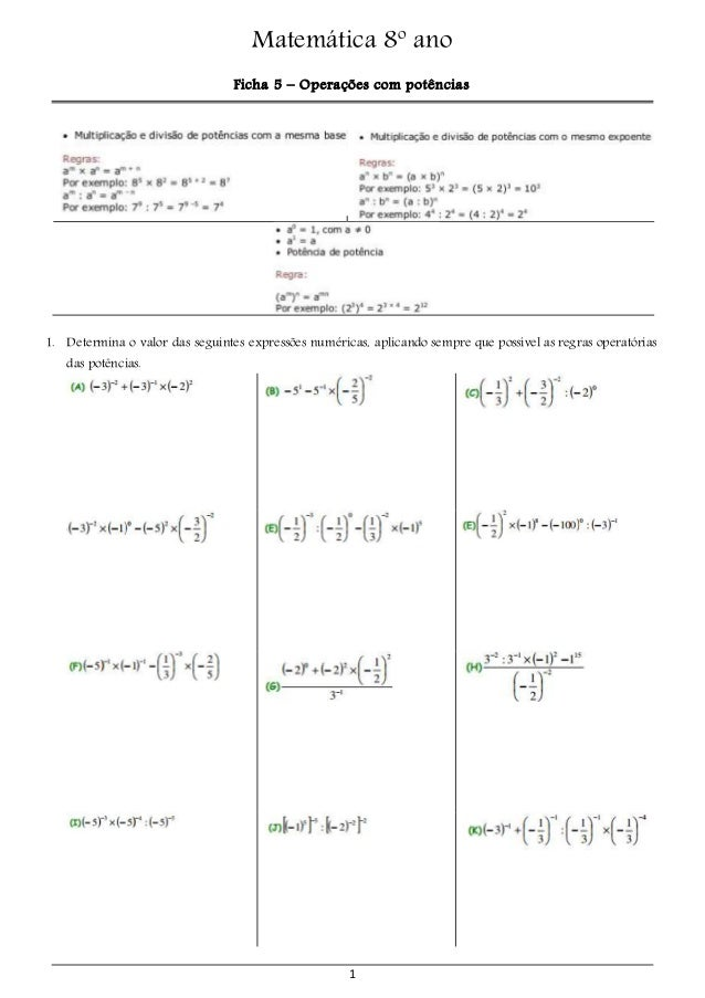 Matemática 8º ano  Ficha 5 – Operações com potências  1. Determina o valor das seguintes expressões numéricas, aplicando s...